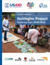 Ibyiringiro Project: Restoring Hope 2008–2013