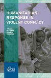 Humanitarian Response in Violent Conflict: A Toolbox of Conflict Sensitive Indicators