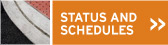 Status and Schedules