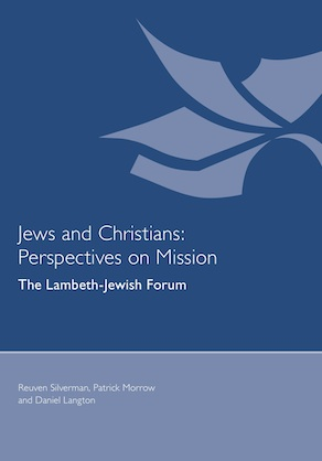 Jews and Christians: Perspectives on Mission (2011)
