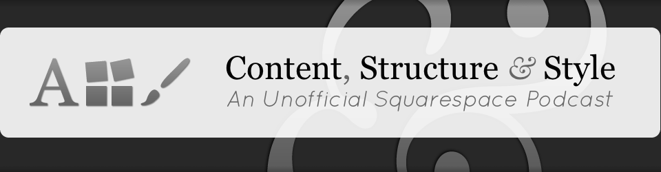 Content, Structure & Style
