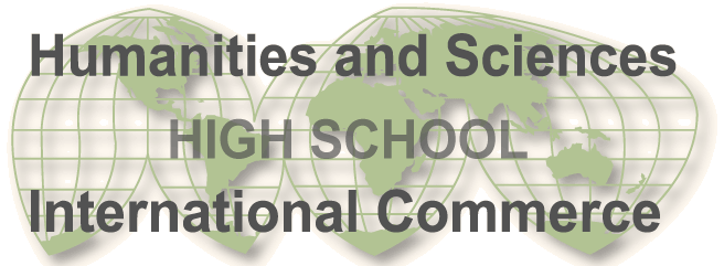 Humanities and Sciences High School and International Commerce High School