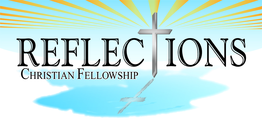 Reflections Christian Fellowship