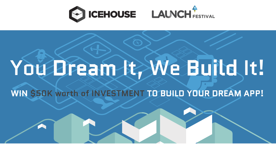 Launch festival build your dream app competition launch Build your dream house app
