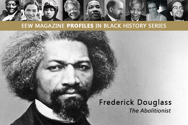 eew magazine profiles in black history series frederick douglass