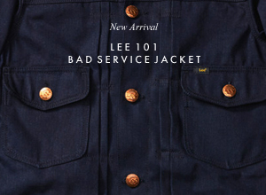SHOP: LEE 101 BAD SERVICE JACKET
