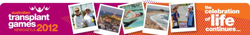 The 13th Australian Transplant Games, Newcastle, September 29 through October 6