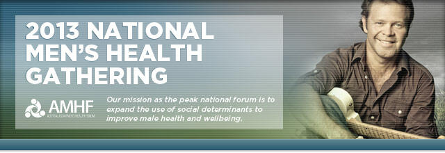 National Men's Health Gathering 2013 (Brisbane)
