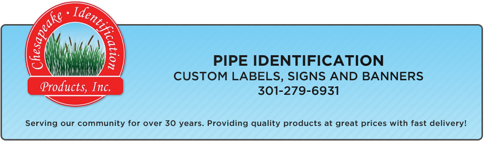 Chesapeake ID, Pipe Marker, Valve Tags  and Identification products.