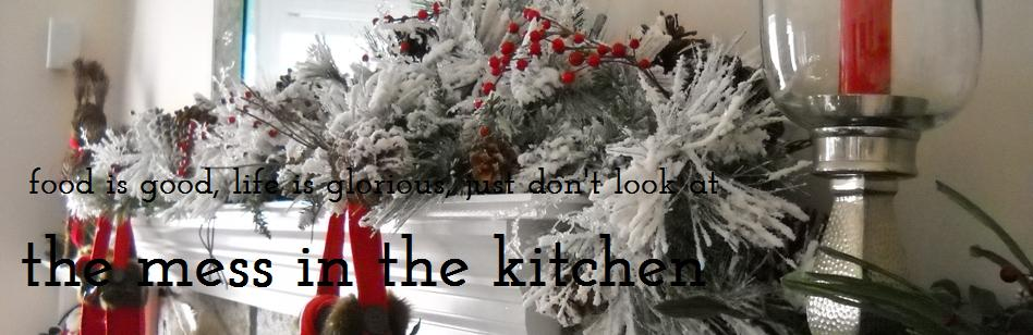 the mess in the kitchen