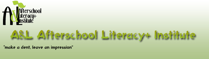 A&L Afterschool Literacy+ Institute