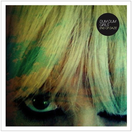 Dum Dum Girls: End of Daze (EP)