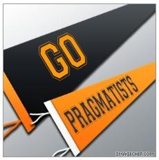 Go Pragmatists!