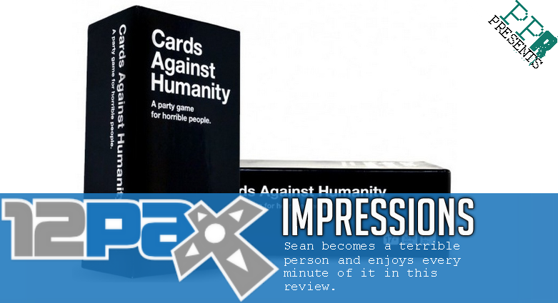 Press Pause Radio Not Your Everyday Podcast Pax Prime 2012 Cards Against Humanity Review