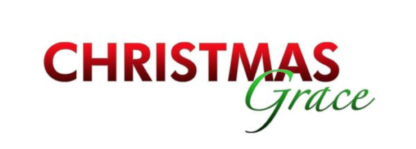 Christmas Grace.Reelcast Blog The Blog New Movie Christmas Grace