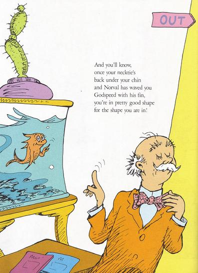 [Image: 396_Dr._Seuss._YOU_RE_ONLY_OLD_ONCE_Endi...vuBHTOQ%3D]